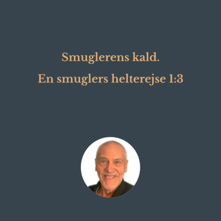 Smuglerens kald – En smuglers helterejse 1:3